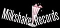 Milkshake Records